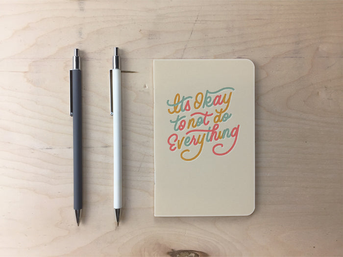 It's Okay To Not Do Everything Pocket Notebook