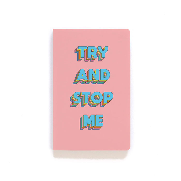 Try And Stop Me Softcover Notebook