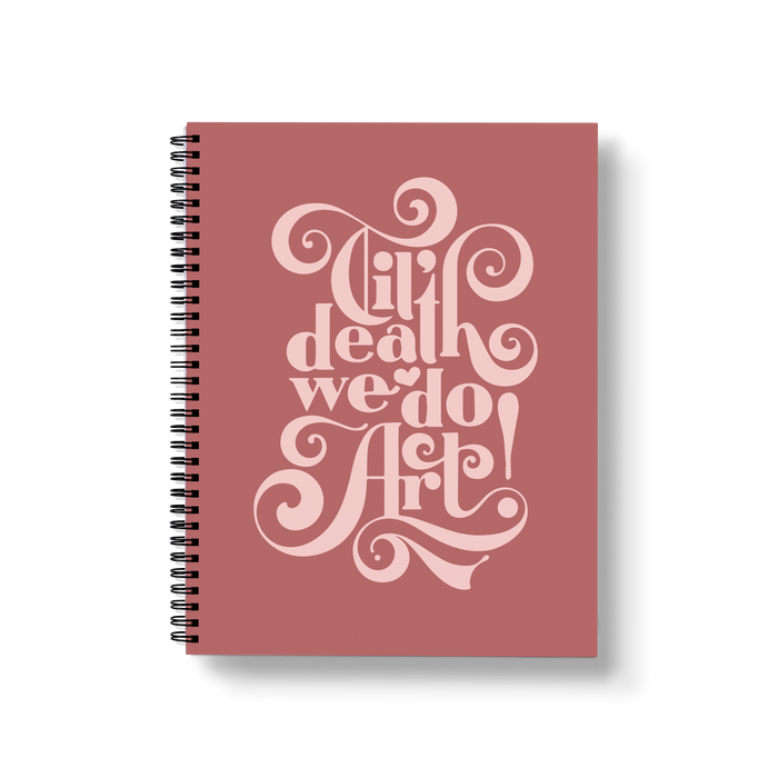 Til' Death We Do Art Large Wire-O Notebook