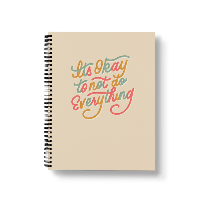 It's Okay To Not Do Everything Large Wire-O Notebook