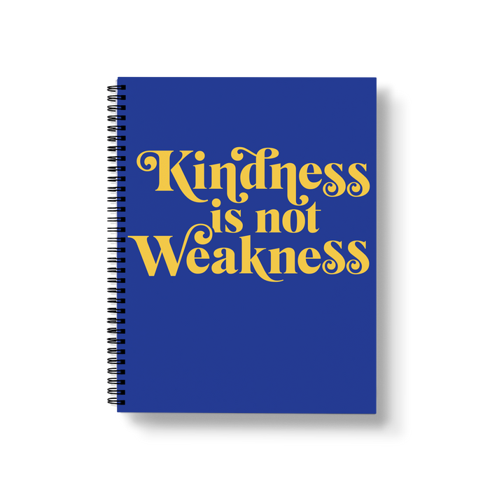 Kindness is Not Weakness Large Wire-O Notebook