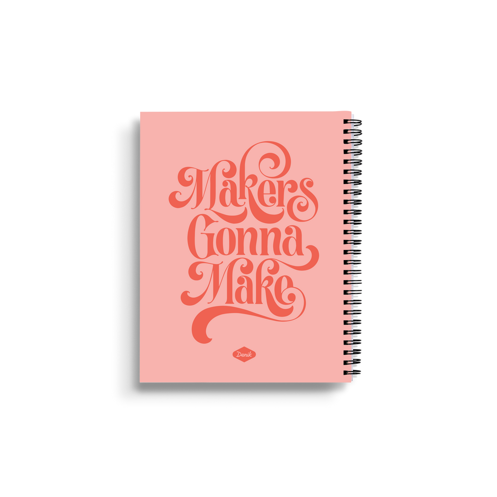 Makers Gonna Make Medium Wire-O Notebook