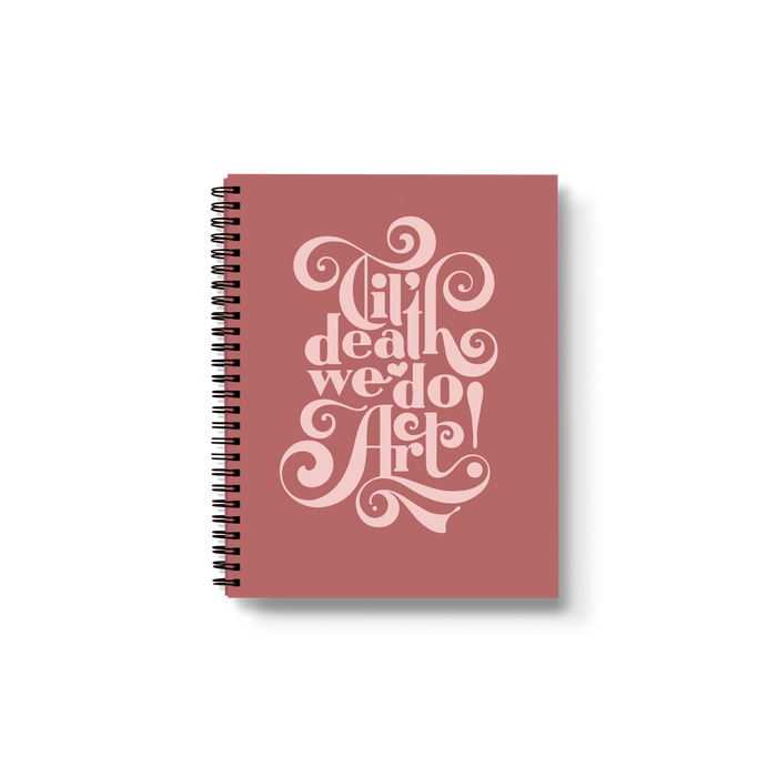 Til' Death We Do Art Medium Wire-O Notebook