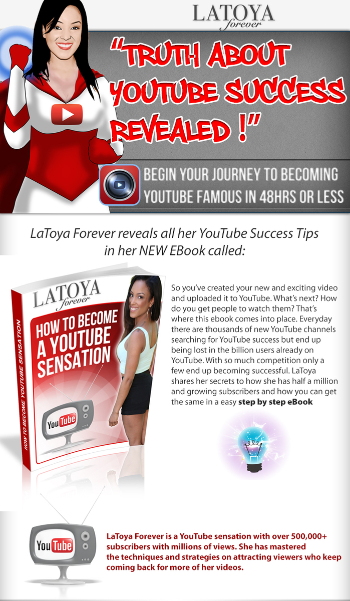 Latoya Forever: How To Become A Youtube Sensation (Ebook)
