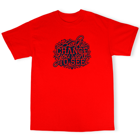 Youtubable | Be The Change You Want To See T shirt  ( Red T shirt )
