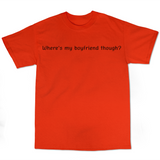 "SincerelyGracie ""Boyfriend"" T-Shirt (Multiple Colors)"