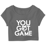 You got Game Crop Top T shirt