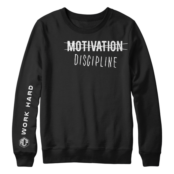 Motivation Sweat Shirt ( 2 colors to pick from )
