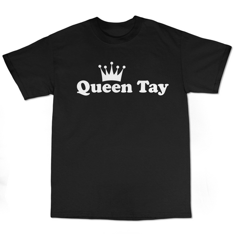 "It's Queentay ""Queen Tay"" T-Shirt (Multiple Colors)"