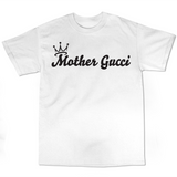 "It's Queentay ""Mother Gucci"" T-Shirt (Multiple Colors)"