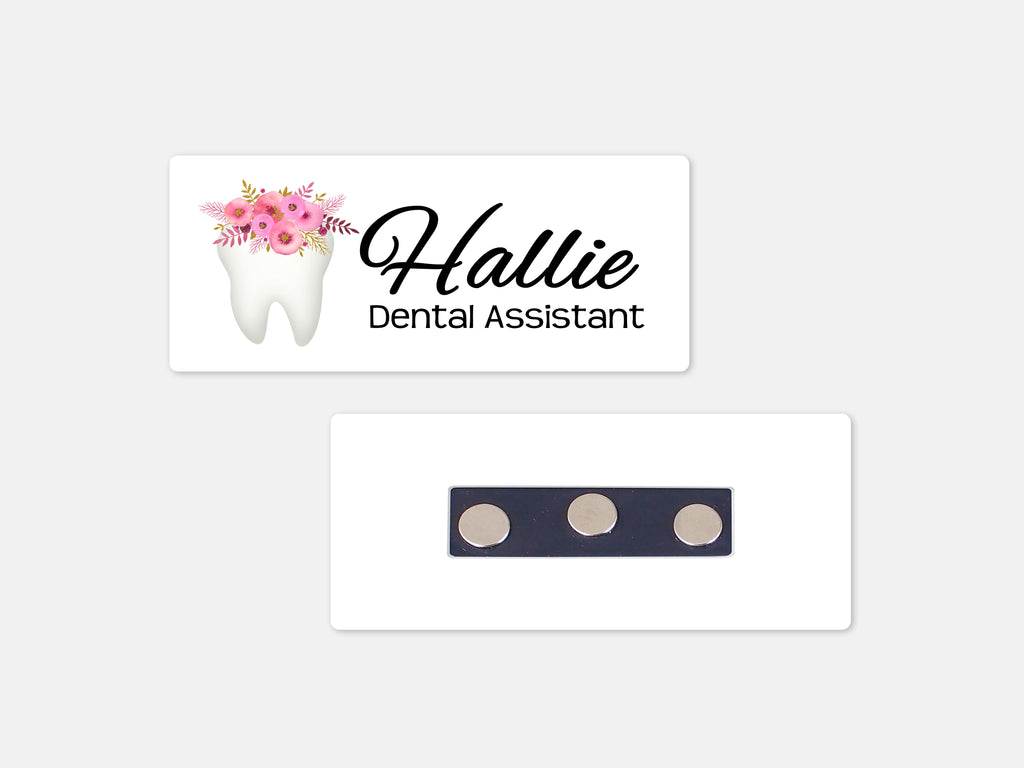 Personalized Magnetic Name Badge Floral Tooth White Custom Name Tag 1 25 X 3 Magnetic Dental Office Dentist Hygienist