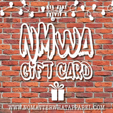 No Matter What Apparel Gift Card