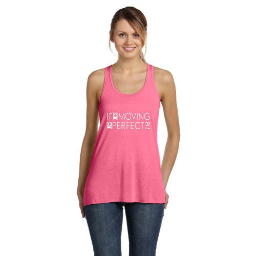 If UR Moving UR Perfect -Flowy Racerback Tank