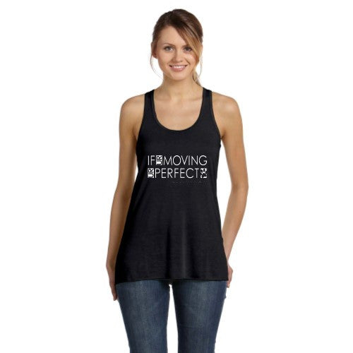 RTB If UR Moving UR Perfect -Flowy Racerback Tank