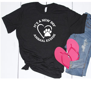 It's A New Day Unisex Tee - Ruff Life Rescue Wear