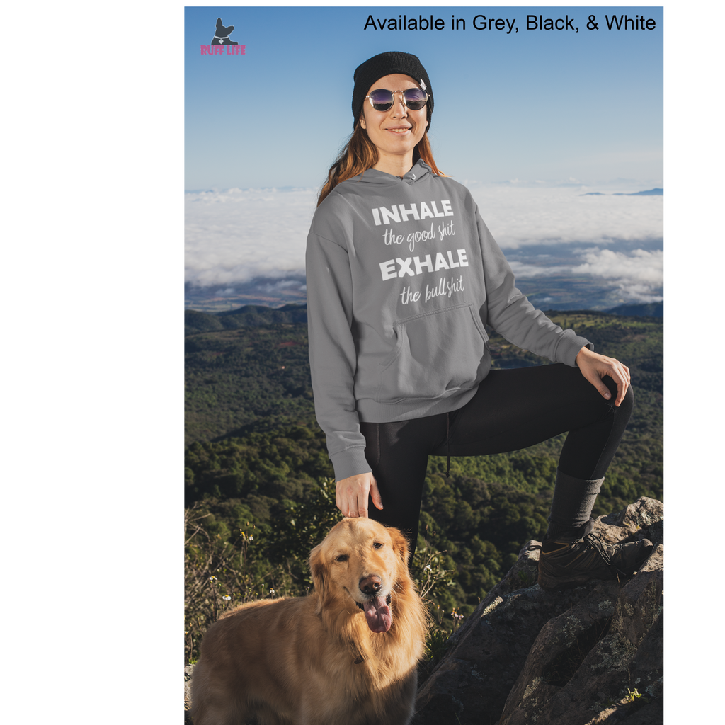 Inhale Exhale Pull Over Hoodie - Ruff Life Rescue Wear