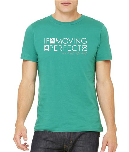 RTB If UR Moving UR Perfect Unisex Tee - Ruff Life Rescue Wear