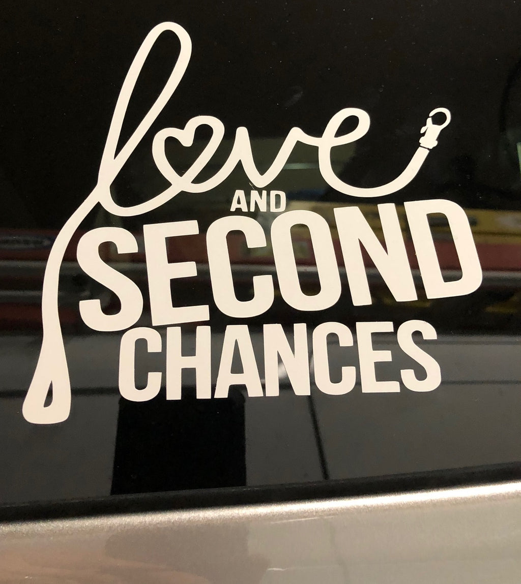 Love and Second Chances Rescue Vinyl Decal - Ruff Life Rescue Wear