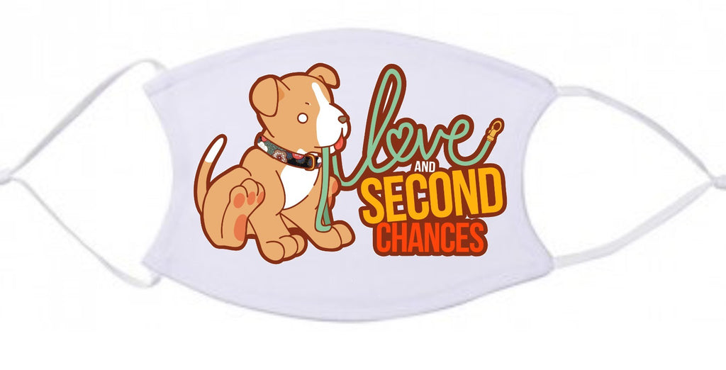 Love and Second Chances Face Mask with Filter - Ruff Life Rescue Wear