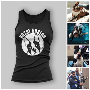 Woman's Bossy Boston Tank - Ruff Life Rescue Wear