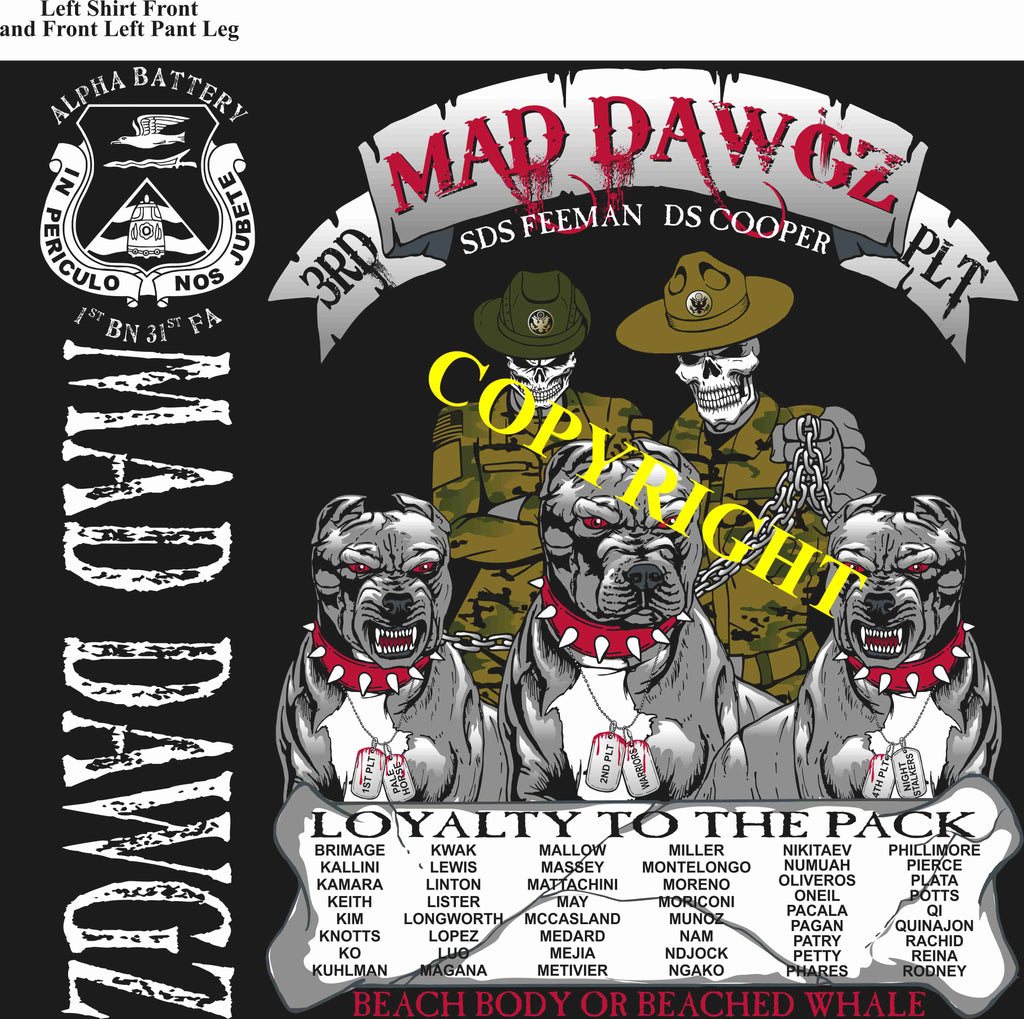 Platoon Shirts (2nd generation print) ALPHA 1st 31st MAD DAWGZ JULY 2019