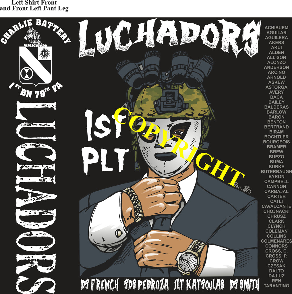 Platoon Shirts (2nd generation print) CHARLIE 1st 79th LUCHADORS DEC 2019