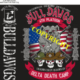 Platoon Shirts (2nd generation print) DELTA 1st 40th BULL DAWGS OCT 2019