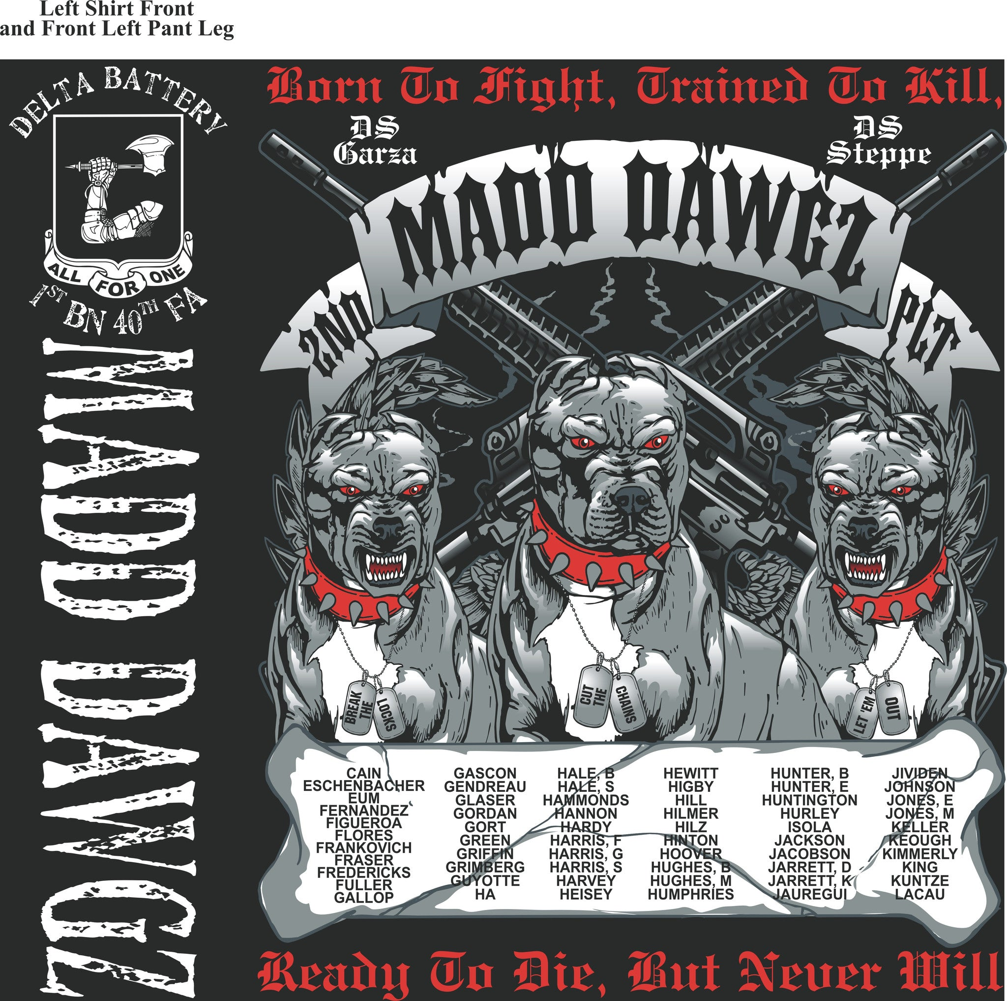 Platoon Shirts DELTA 1st 40th MADDDAWGZ SEPT 2015