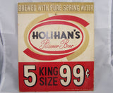 Holihan's Pilsener Beer 5 King Size 99 cents
