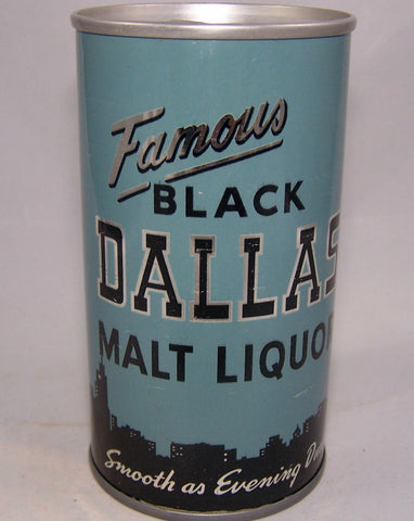 Famous Black Dallas Malt Liquor, USBC II 40-32, Grade 1/1+ Sold 7/19/16