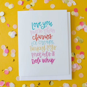 Love You More Than Disneyland Food | Disney Inspired Greeting Card