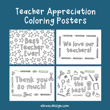 4 Pack Teacher Appreciation Coloring Posters & Pages