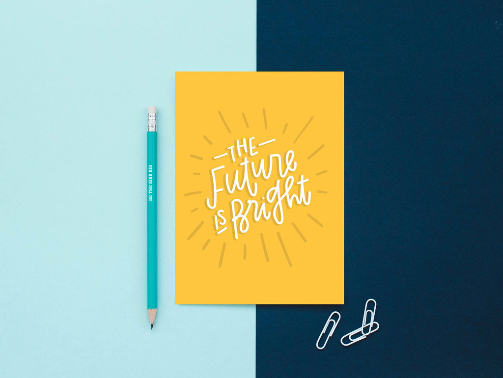 The Future is Bright Art Print
