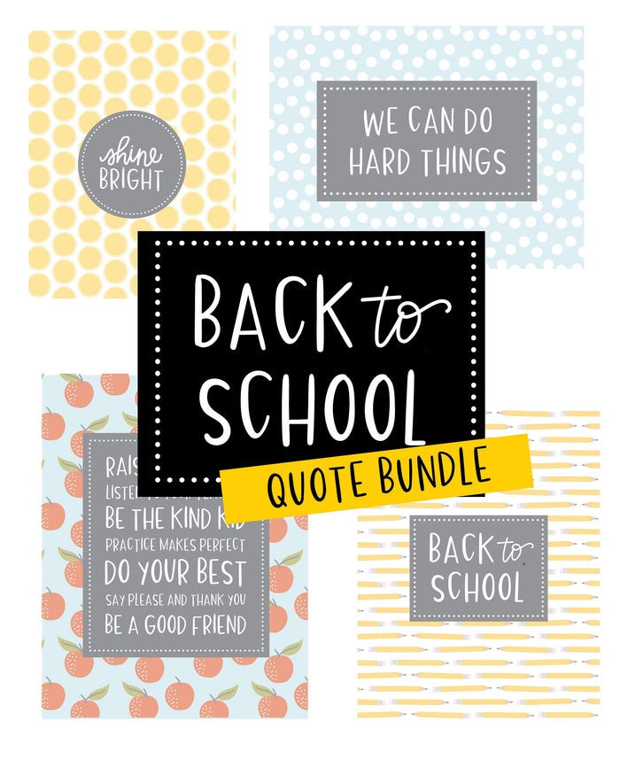 Back to School Quotes Printables