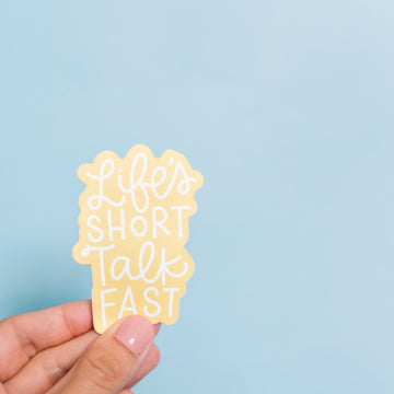 Gilmore Girls Quote, Life's Short Talk Fast, Waterproof Sticker