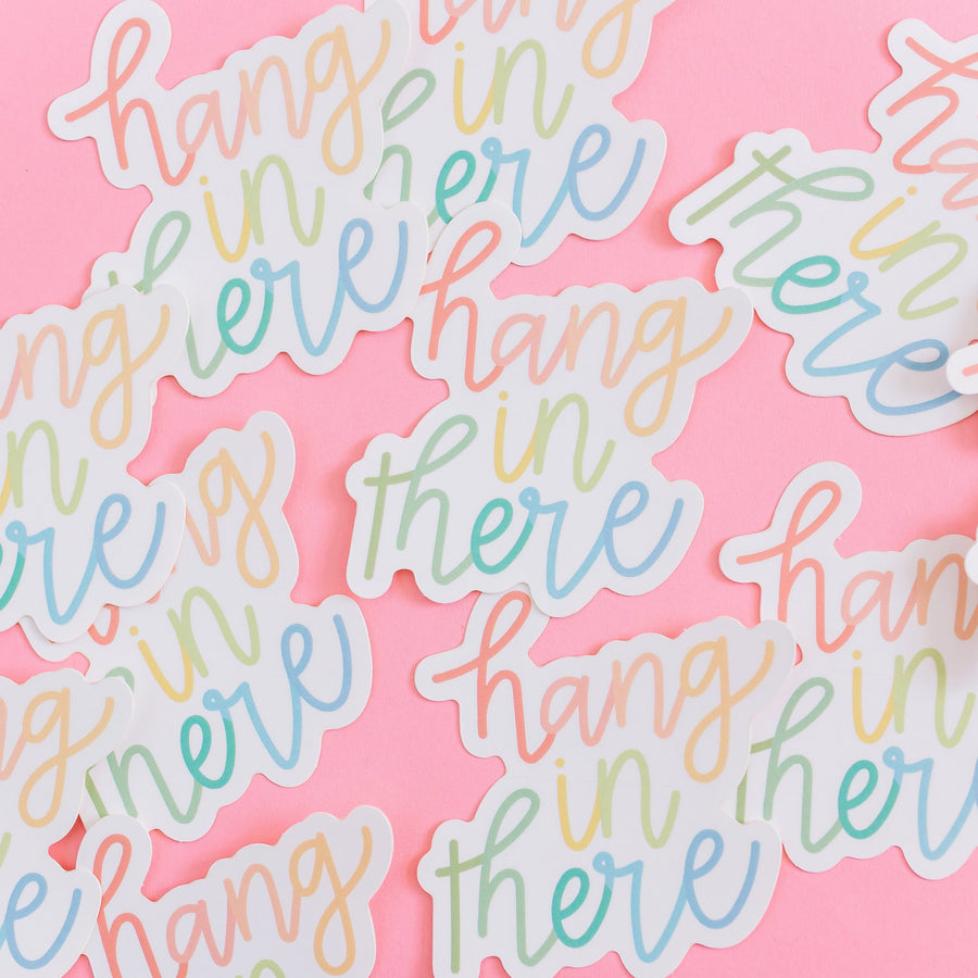 Hang in There Encouragement Waterproof Sticker