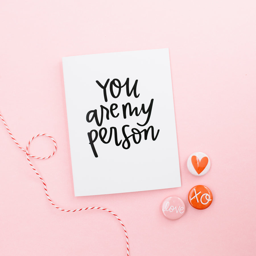 You are my Person - Valentine's Love Wedding Anniversary Card