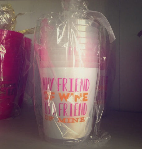 16oz Any Friend of Wine Flex Cup