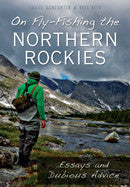 On Fly Fishing the Northern Rockies