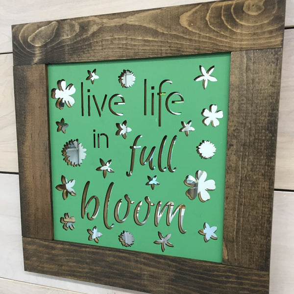 Mirror Wall Art - Live Life in Full Bloom