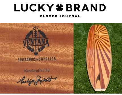 Lucky Brand x Ventana Surfboards & Supplies