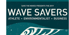 "Save The Waves ""Wave Savers"""