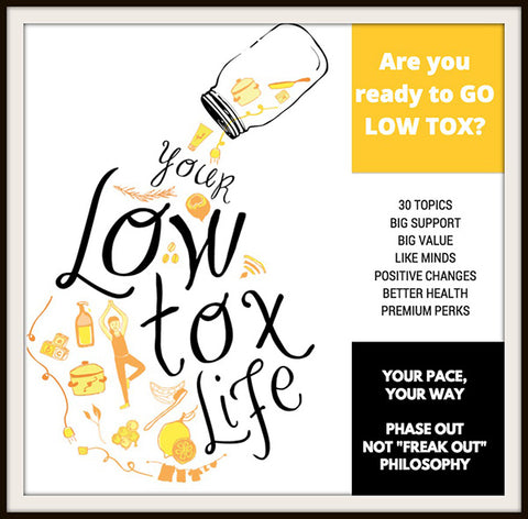 Are you ready to go LOW TOX?