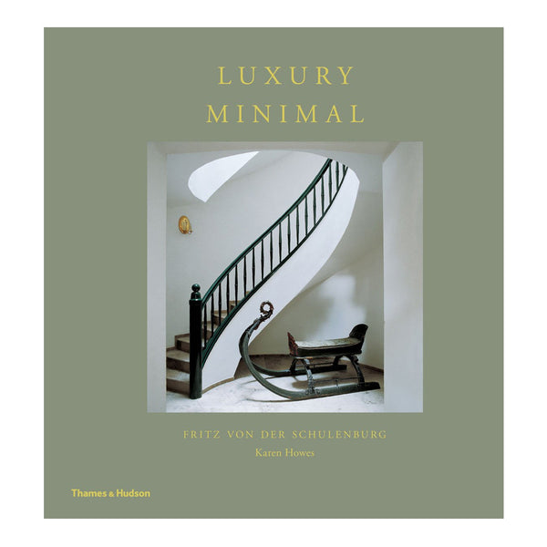 Luxury Minimal: Minimalist Interiors in the Grand Style Book