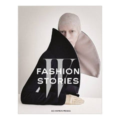 W Fashion Stories by Stefano Tonchi