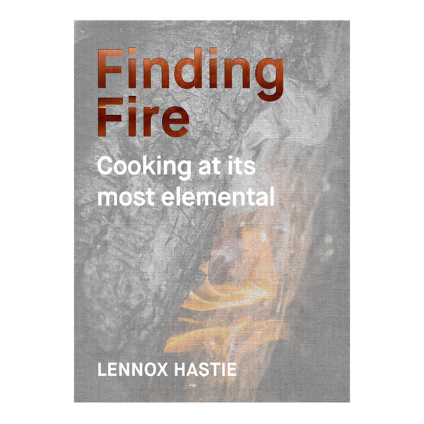 Finding Fire: Cooking at it's Most Elemental