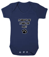 It Wasn't Me, It was the Dog! Baby Romper Bodysuit - Badass Babies - 8