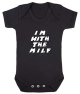 Im With The MILF Babygrow - Badass Babies - 7