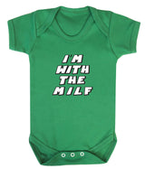 Im With The MILF Babygrow - Badass Babies - 9