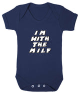 Im With The MILF Babygrow - Badass Babies - 3